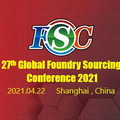 27th Global Foundry Sourcing Conference 2021